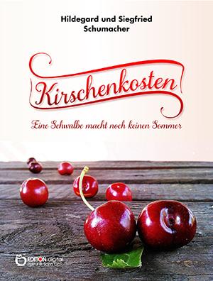 Kirschenkosten von Hildegard und Siegfried Schumacher