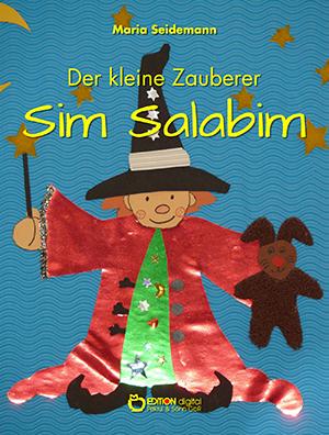 Der kleine Zauberer Sim Salabim von Maria Seidemann