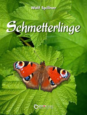 Schmetterlinge von Wolf Spillner
