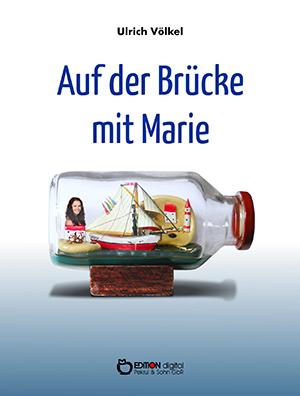 Auf der Brücke mit Marie von Ulrich Völkel