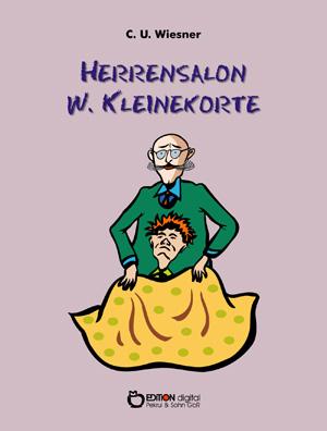 Herrensalon W. Kleinekorte. von C. U. Wiesner