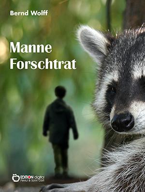 Manne Forschtrat von Bernd Wolff