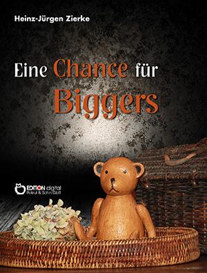 Eine Chance für Biggers von Heinz-Jürgen Zierke